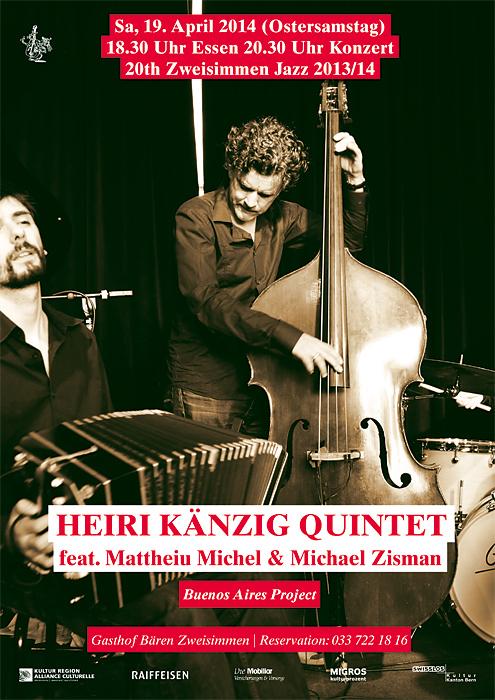 HEIRI KÄNZIG QUINTET feat. Michael Zisman & Matthieu Michel